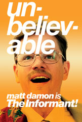 Matt Damon is the Informant!