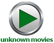 Good Unknown Movies