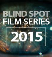 2015 Blind Spot Series