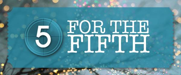 FiveForFifthVday