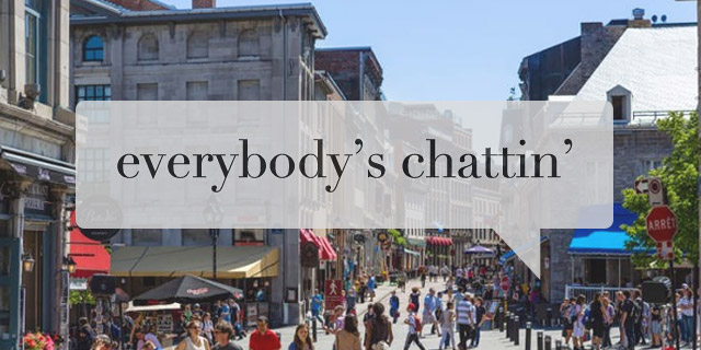 EverybodysChattinMontreal