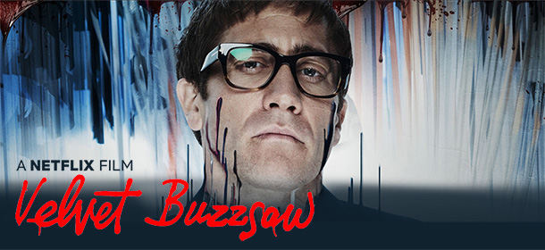 Image result for Velvet Buzzsaw movie