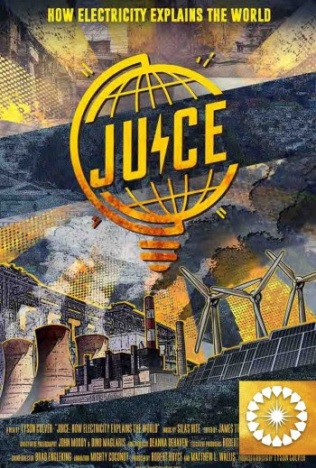Juice: How electricity explains the world (Oct. 18)