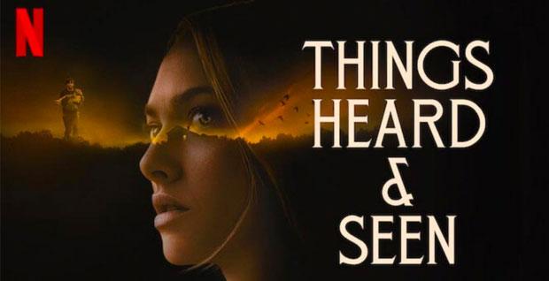 things-heard-seen-netflix